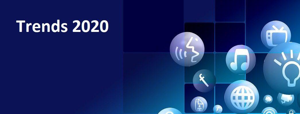Trends 2020 in der Digitalbranche